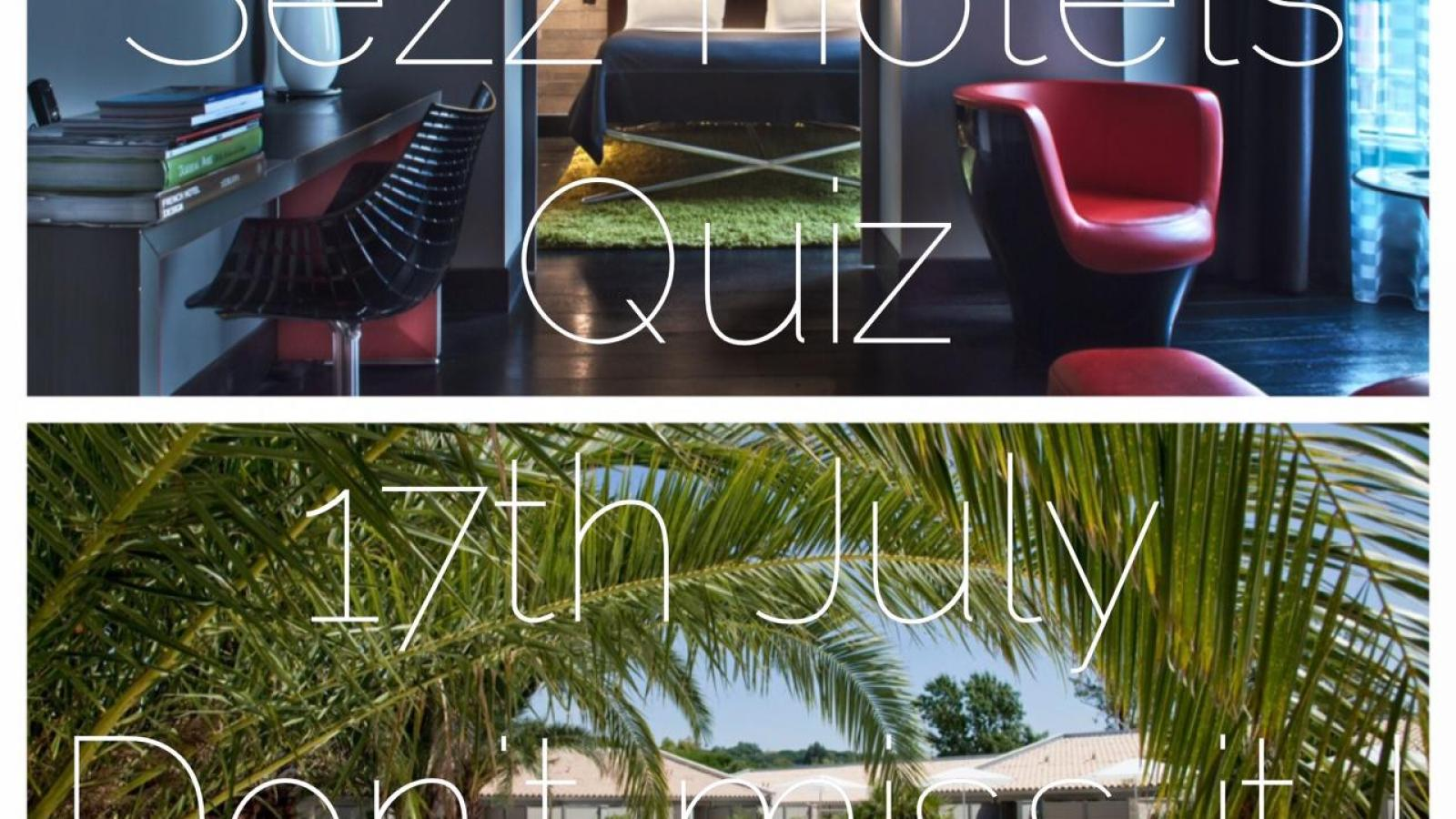 Sezz hotels quiz on our Facebook page !